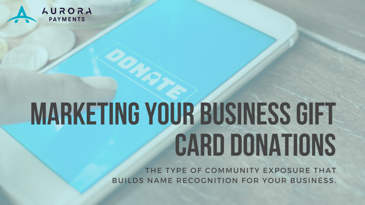 Marketing Your Business Gift Card Donations