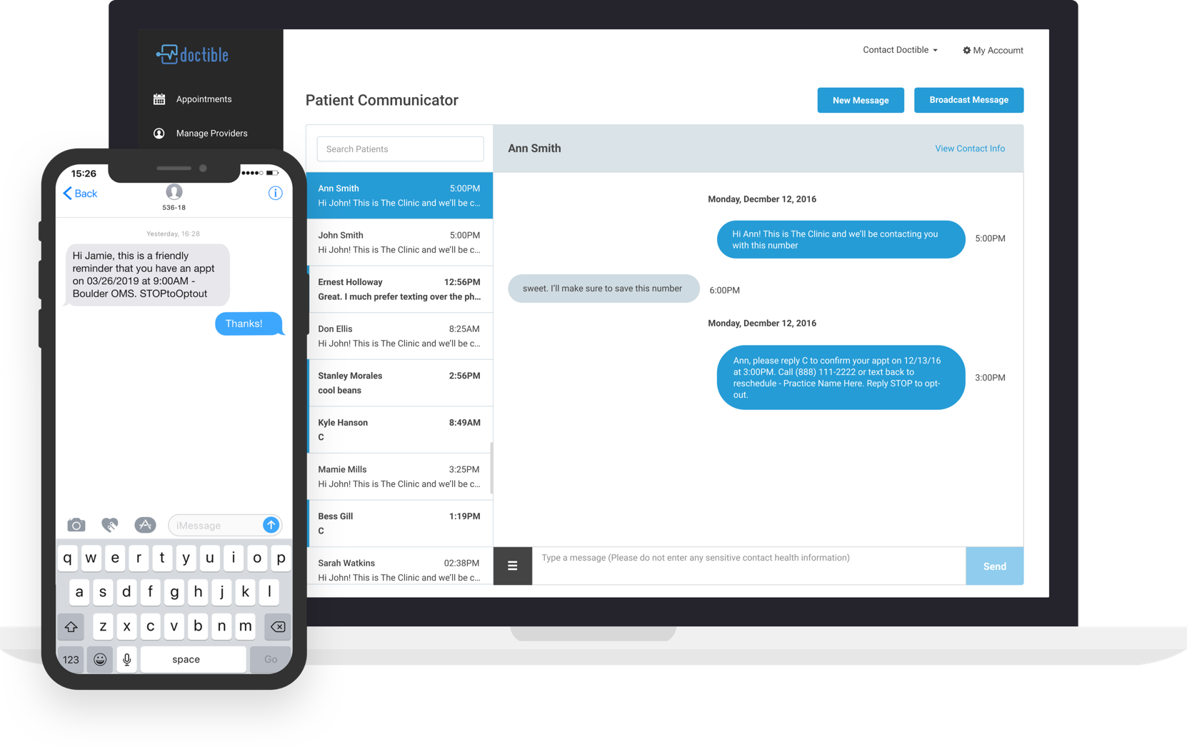 Shows Doctible Patient Communicator's dashboard with a message sent to a patient, along with a depiction of a cell phone demonstrating how the message will appear when it is received by the patient.