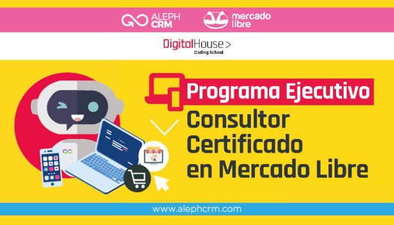 AlephCRM, Mercado Libre, Digital House y la especialización en e-commerce.