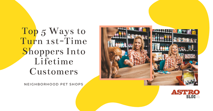 Top 5 Ways to Turn First-Time Shoppers Into Lifelong Customers