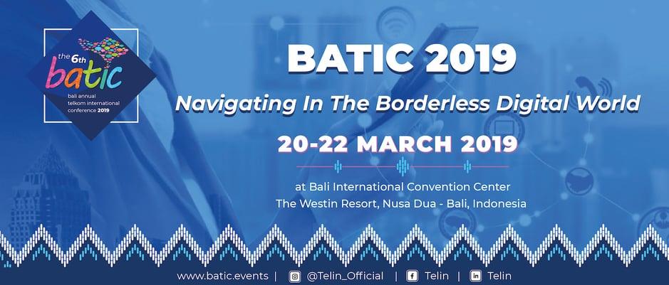 BATIC 2019: Menjelajahi Dunia Digital Tanpa Batas