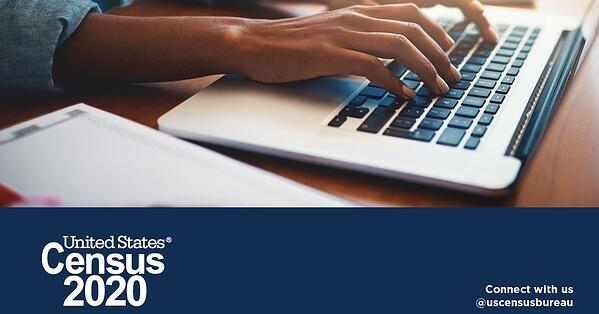 """Someone typing on a laptop, with a blue bar at the bottom that says """"United States Census 2020. Connect with us @USCensusBureau."""""""