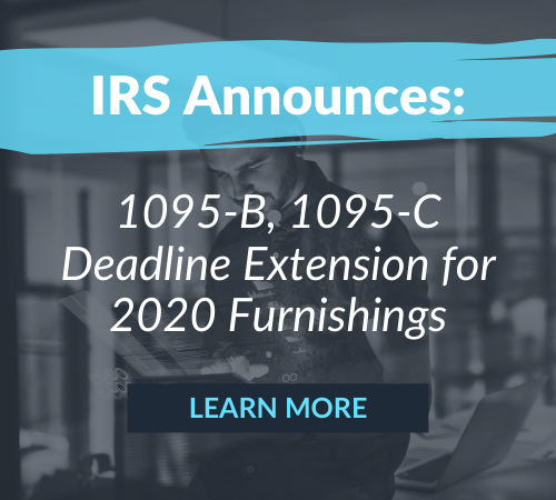 IRS Announces 1095-B, 1095-C Deadline Extension for 2020 Furnishings