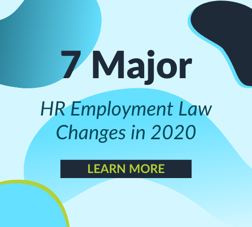 7 Major HR Employment Law Changes in 2020