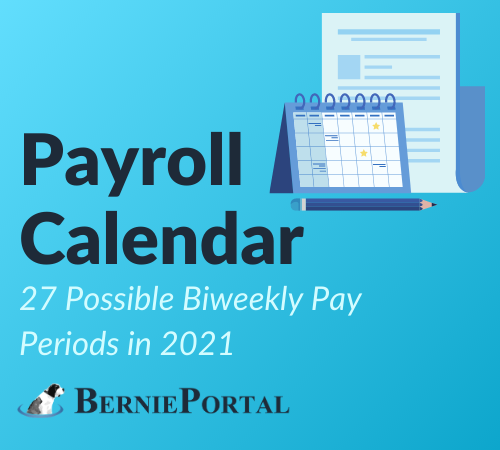 27 Possible Biweekly Pay Periods in 2021