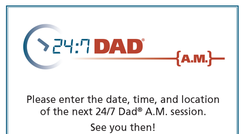 24:7 Dad® AM and 24:7 Dad® PM Planning Prompt Cards (English and Spanish)