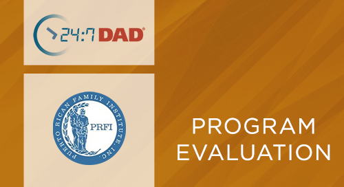 24:7 Dad® Puerto Rican Family Institute Outcome Evaluation (2011)
