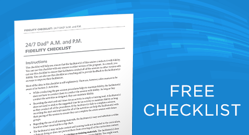 Fidelity Checklist: 24:7 Dad® A.M. and P.M.