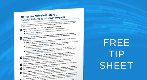 InsideOut Dad® 10 Tips for New Facilitators of NFI Programs