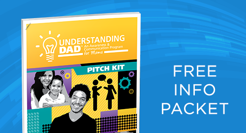 Understanding Dad™ Program Pitch Kit: In-Depth Info to Share with Decision Makers