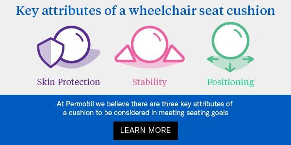 Key attributes of wheelchair seat cushion