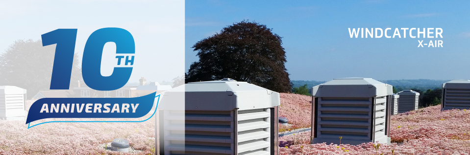 Natural ventilation system celebrates ten years of fresh air