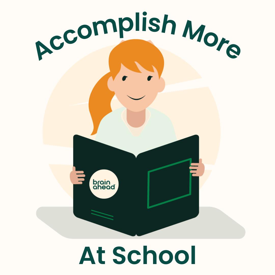 Accomplish More At School