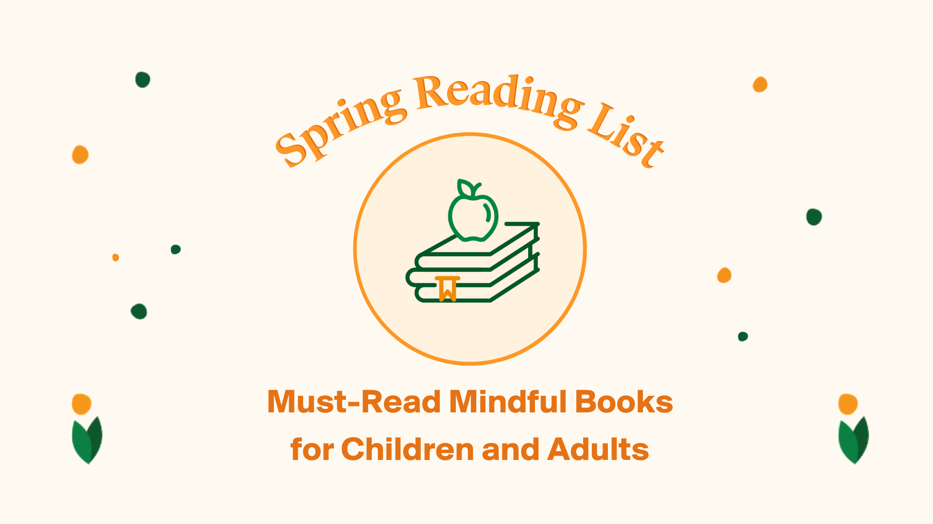 Must-Read Mindful Books for Children and Adults