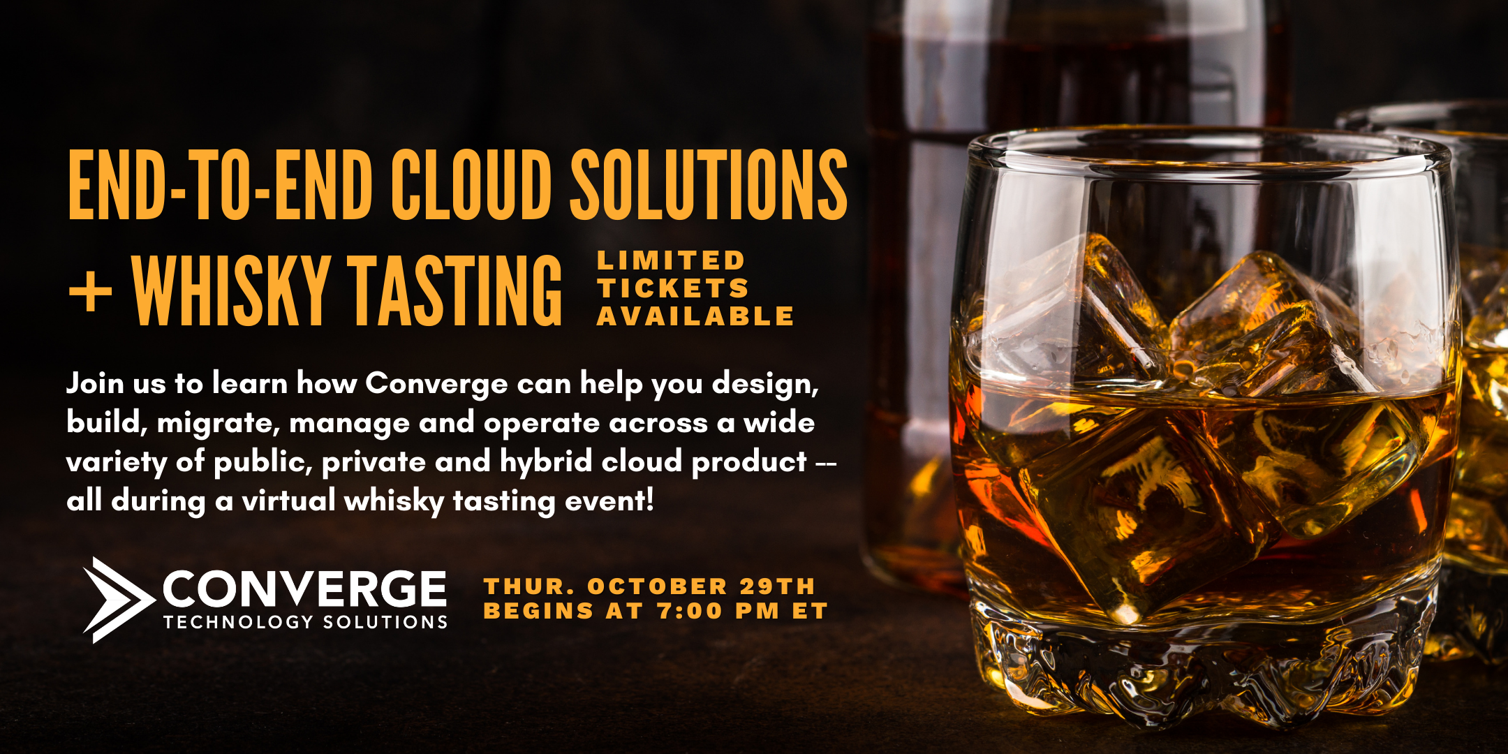 End-to-End Cloud Solutions and Whisky Tasting
