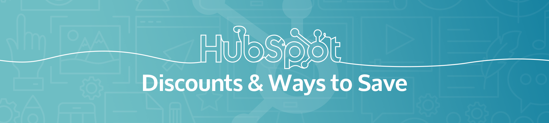 HubSpot Discounts and Ways to save banner