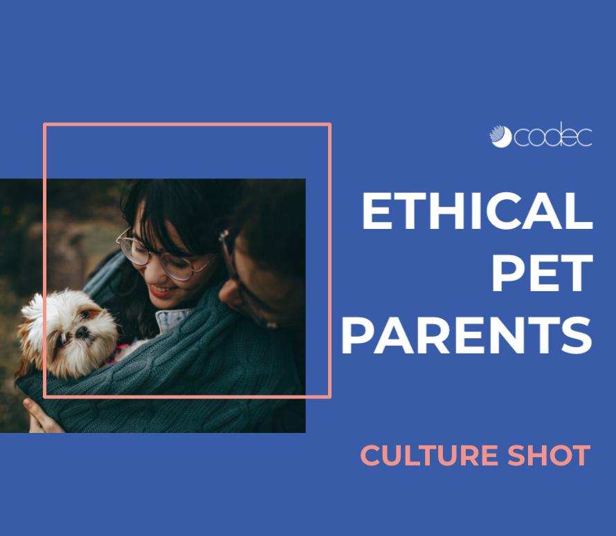Ethical pet parents culture shot