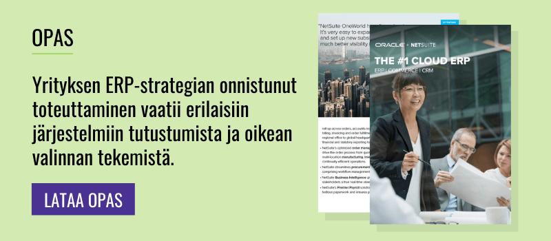 Yrityksen ERP-strategian onnistunut toteuttaminen vaatii erilaisiin järjestelmiin tutustumista ja oikean valinnan tekemistä.