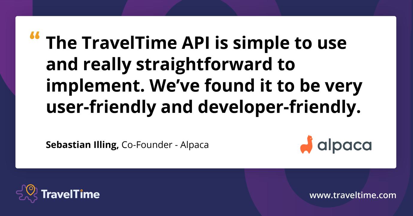 How Alpaca uses the TravelTime API