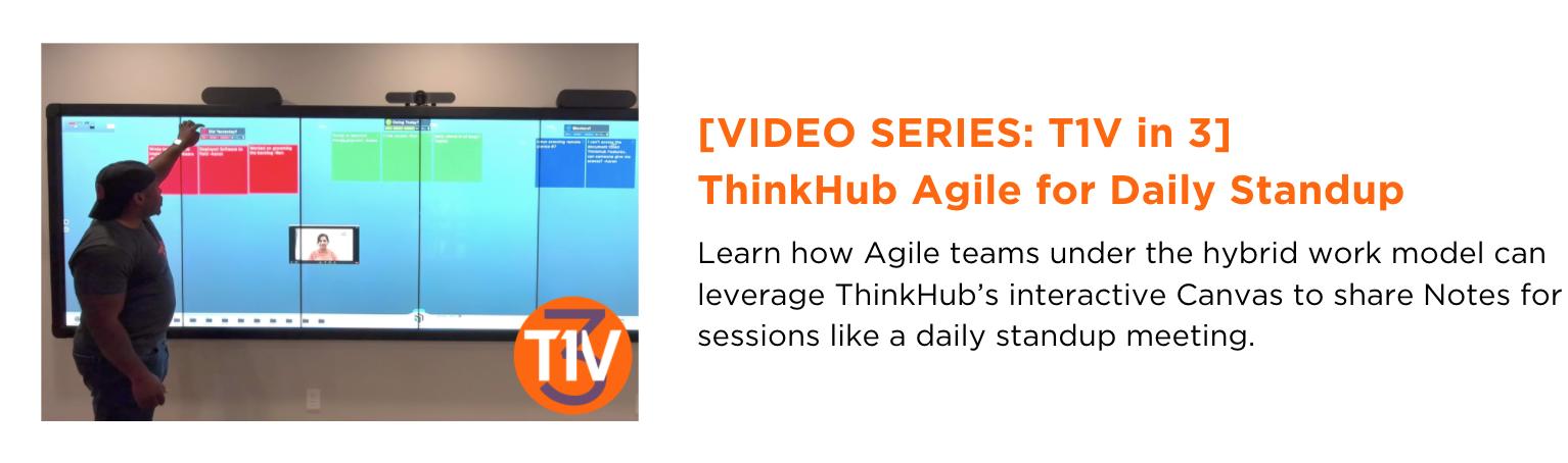 T1V in 3 Video Series-ThinkHub Agile for Daily Standup - newsletter-blog-image-t1v