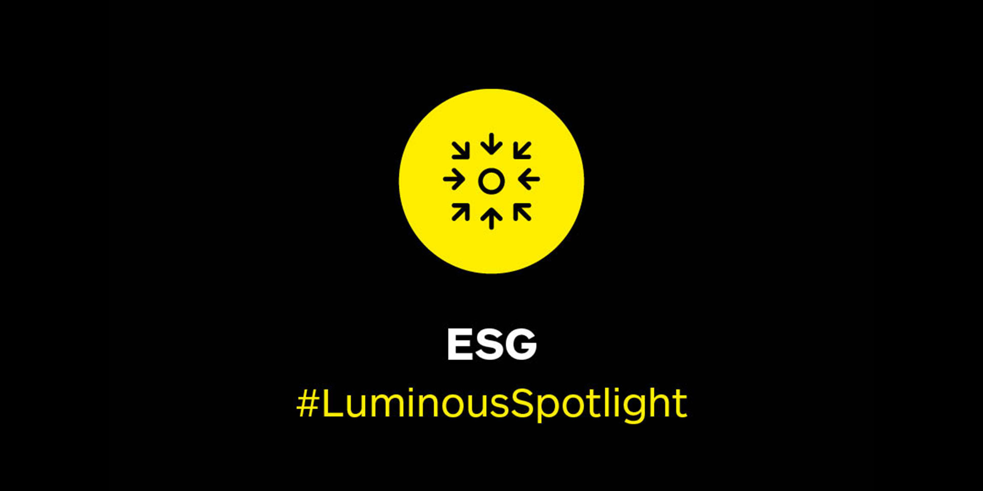 Spotlight on environmental, social and governance (ESG) investments and investing