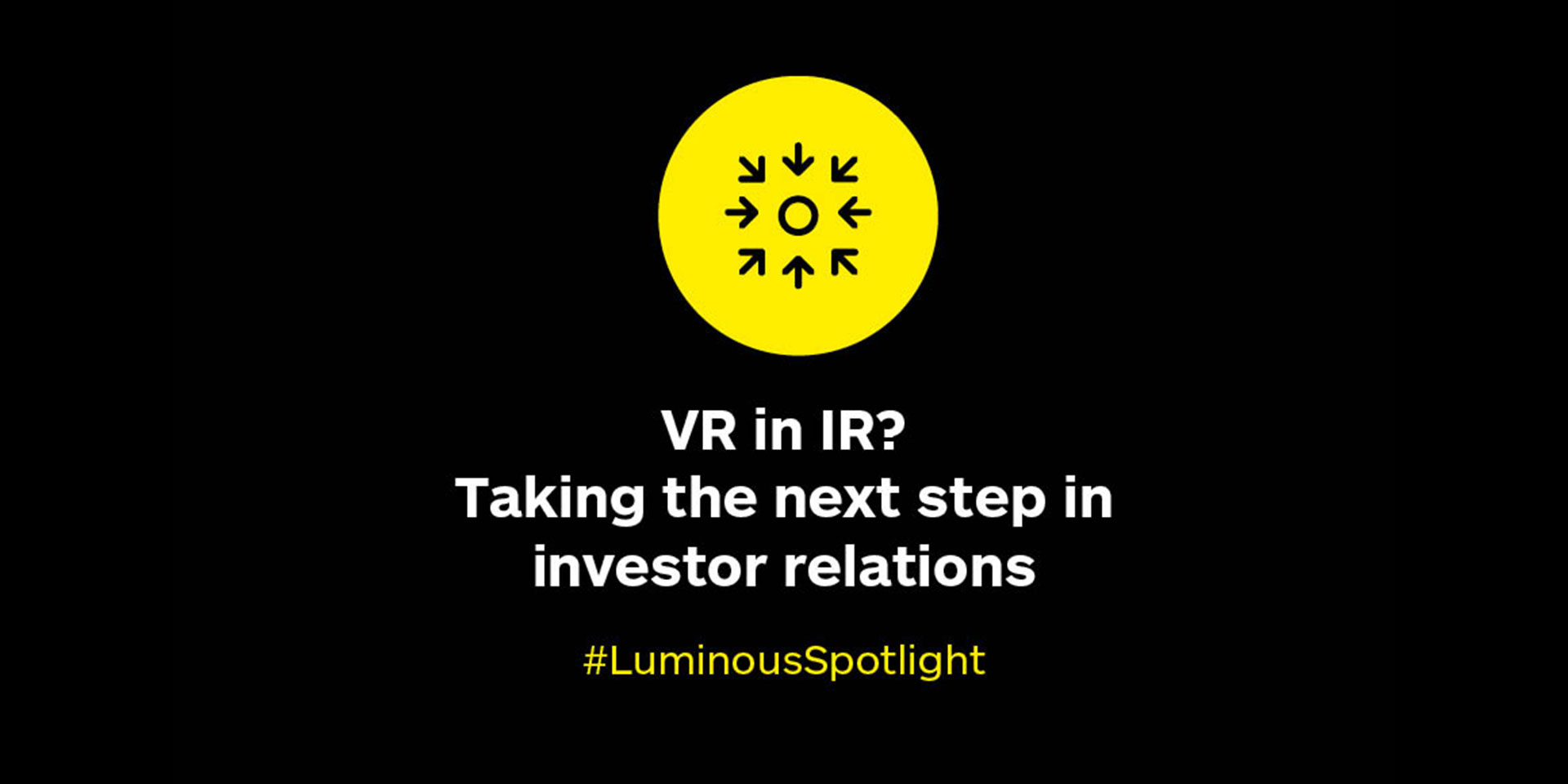 VR in IR? Taking the next step in investor relations