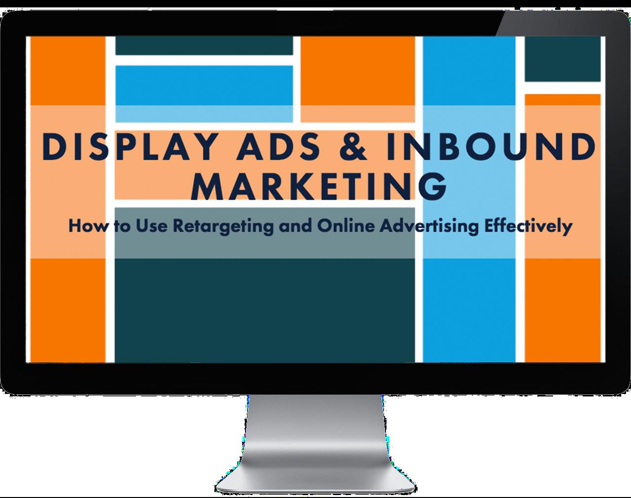 Display Ads & Inbound Marketing