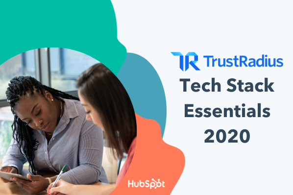 HubSpot Wins a 2020 Tech Stack Essentials Award From TrustRadius