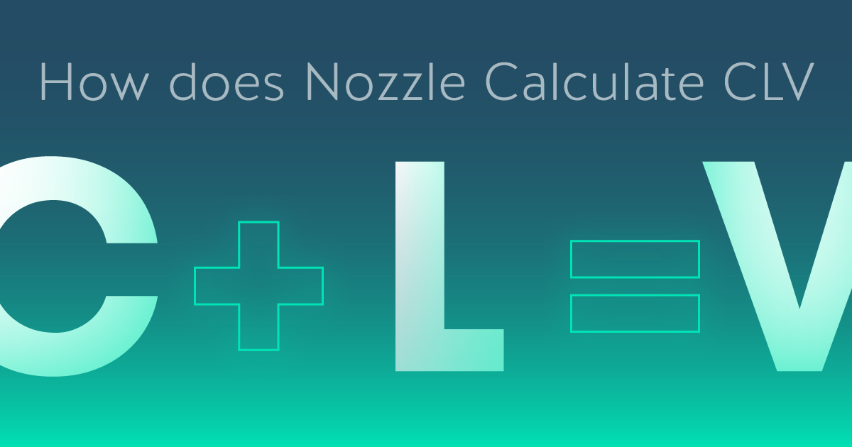 Image of how Nozzle Calculates CLV