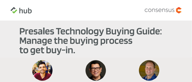 The Presales Technology Buying Guide: Manage the Buying Process to Get Buy-in