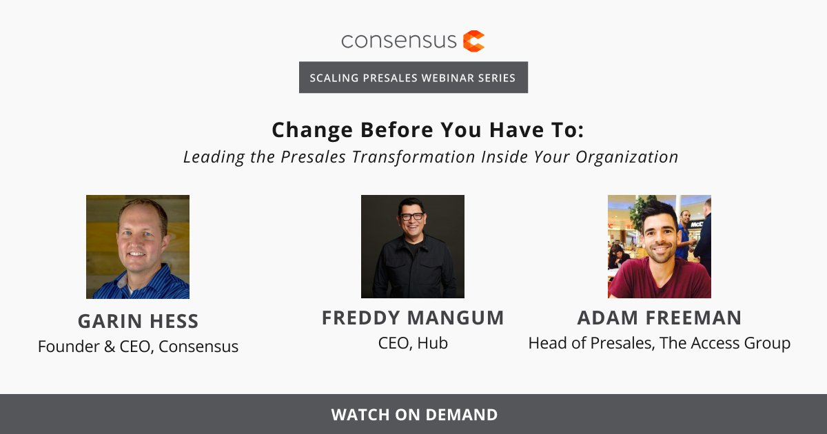 Webinar: Change Before You Have To: Leading the Presales Transformation Inside Your Organization