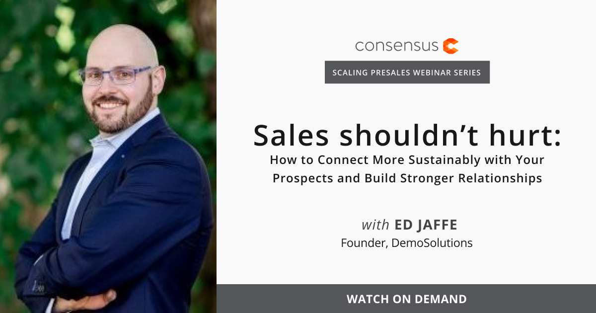 Webinar- Sales Shouldn't Hurt: How to Connect More Sustainably with Your Prospects and Build Stronger Relationships