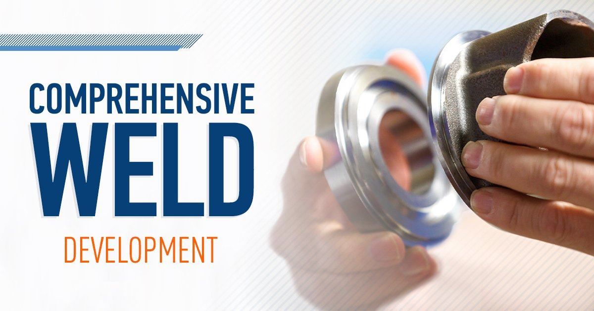 A Step-By-Step Guide to MTI's Weld Development Process