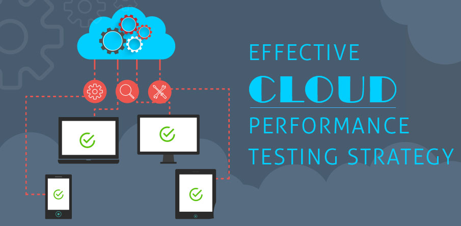 Cloud Performance Testing Strategy?