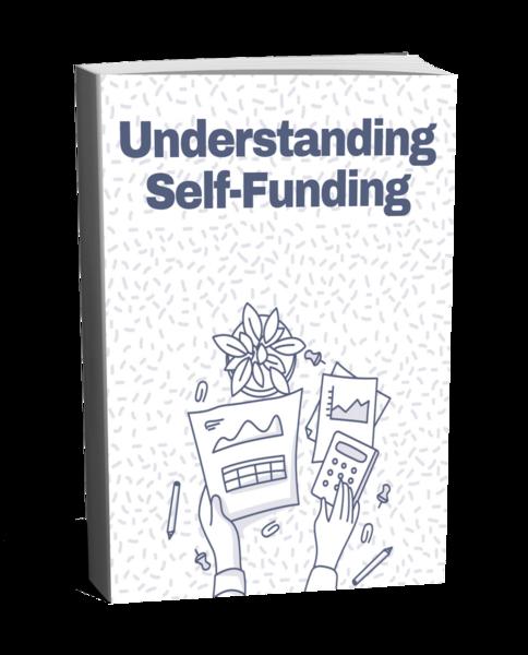 Understanding Self-Funding