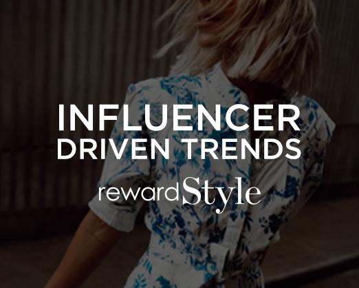 Influencer Driven Trends