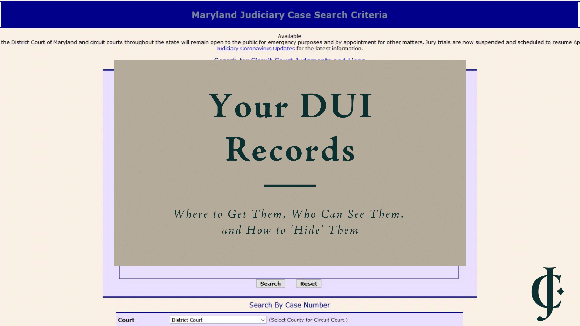 Where can you get your DUI records? At the Maryland case search, for starters -- but so can everyone else. Learn how to 'hide' DUIs through expungement.