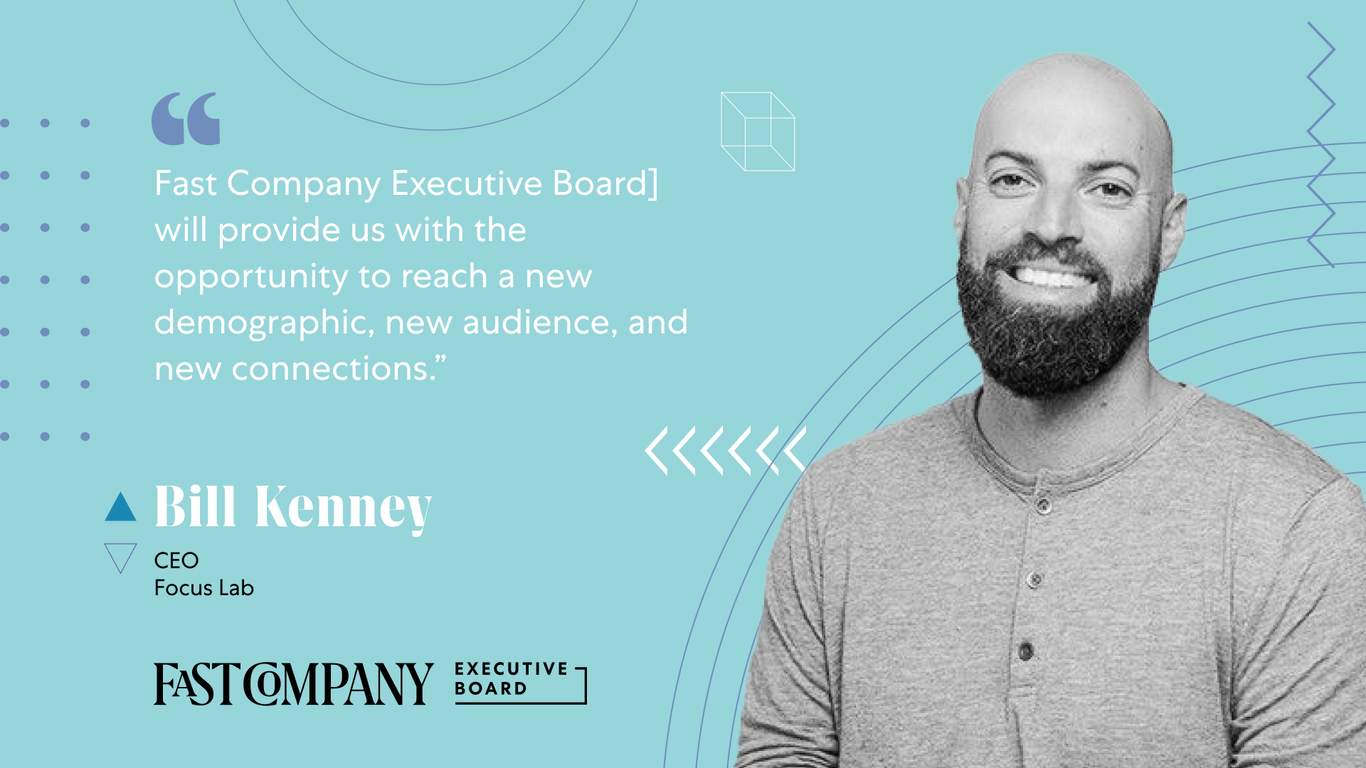 For Bill Kenney, Fast Company Executive Board Provides Access to a New Demographic