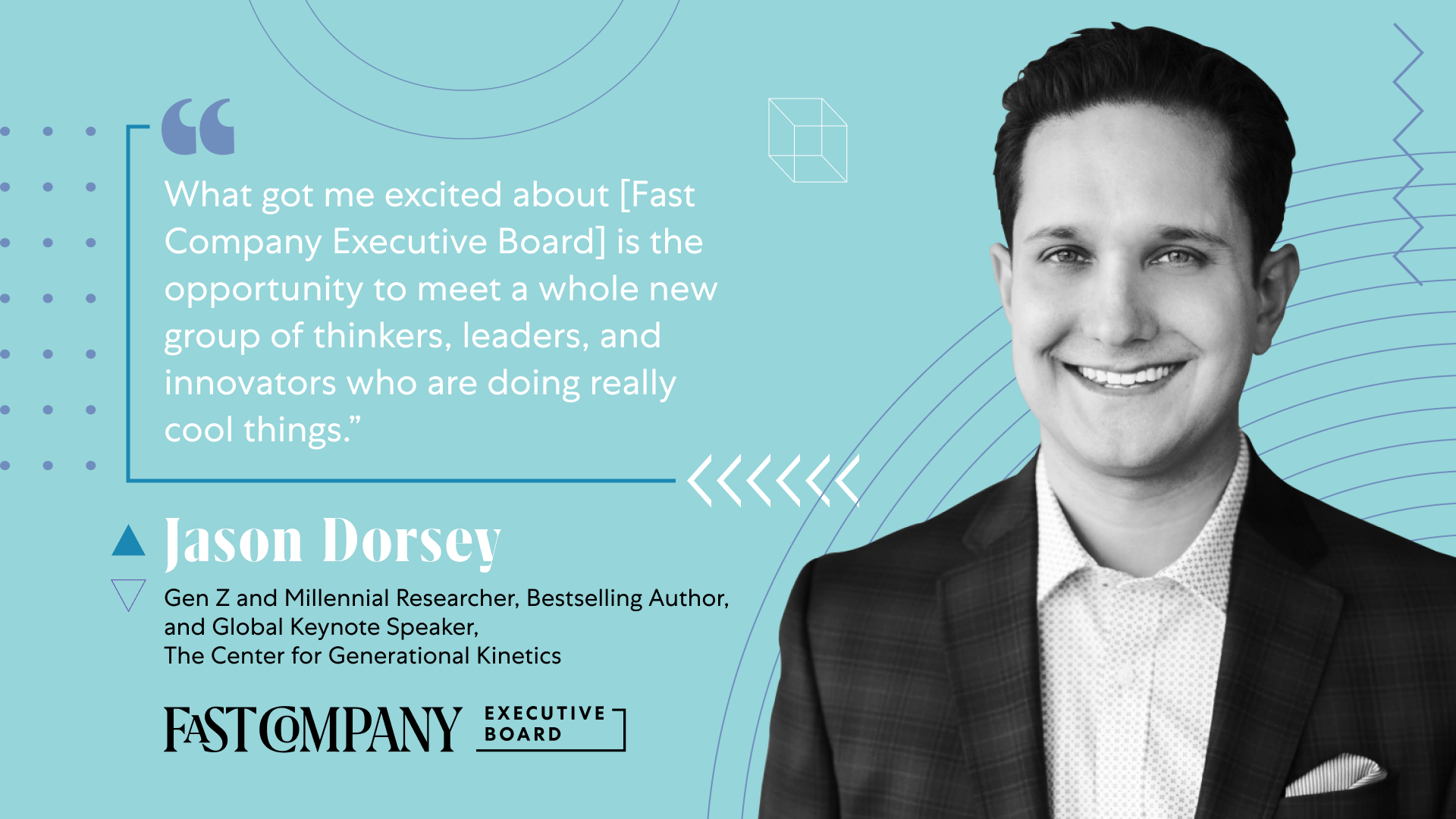 Fast Company Executive Board Will Give Jason Dorsey New Connections to Innovators, Thinkers, and Leaders