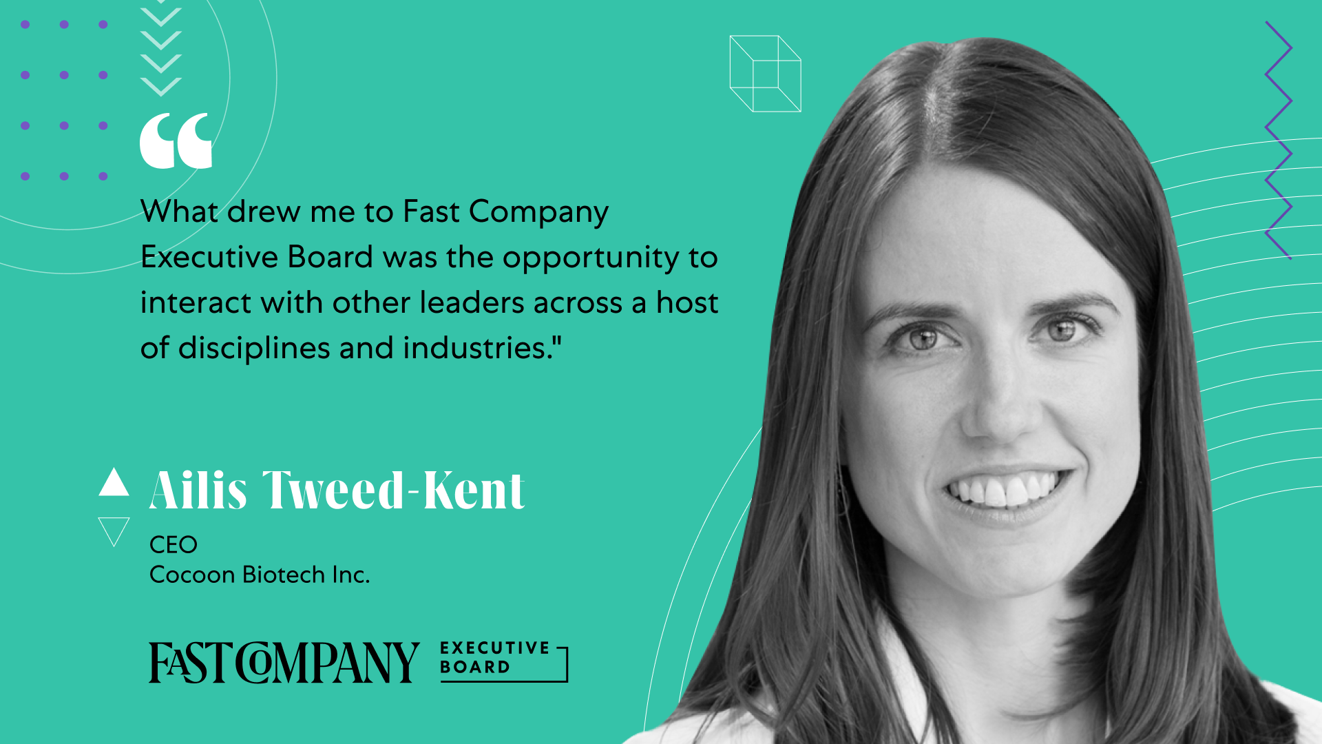 Ailis Tweed-Kent Says Fast Company Executive Board Will Give Her Access to a Brain Trust of Leaders in a Variety of Industries