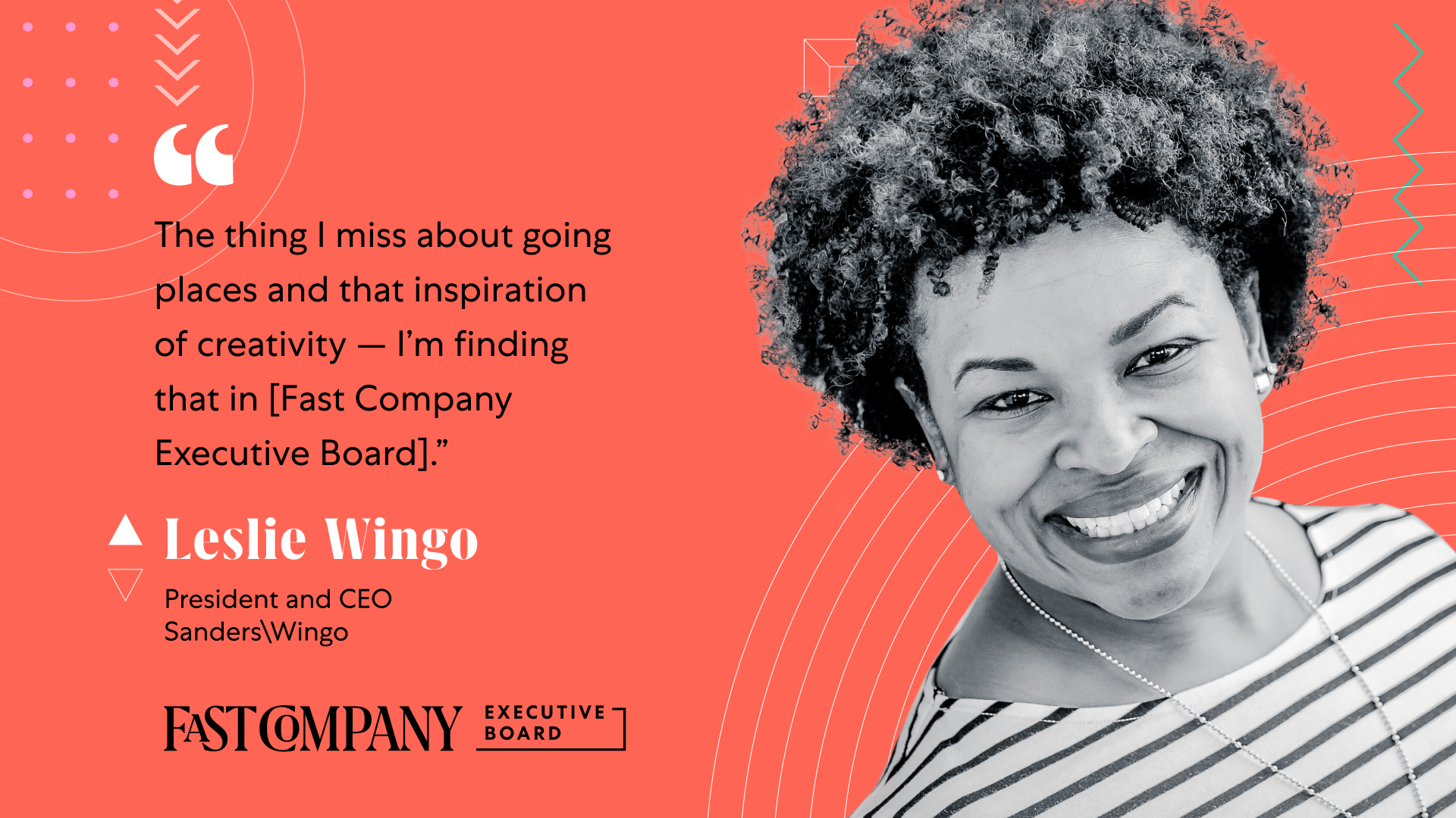 Leslie Wingo Finds Inspiration Through Fast Company Executive Board's Diverse Membership