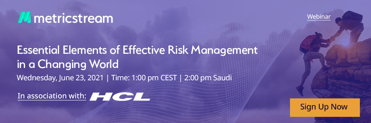 https://info.metricstream.com/essential-elements-of-effective-risk-management-in-a-changing-world?campaign_id=7012J000001UvGb&channel=Affiliate_Marketing&utm_campaign=Global_Risk_Community_Email&utm_name__c=Global_Risk_Community_effective_risk_mgt_Webinar&campaign_name__c=Webinar_Campaign&utm_source=Affiliate_Email&utm_medium=email